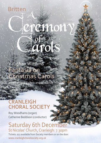 a ceremony of carols - cranleigh choral society